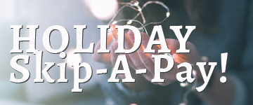 2018 Holiday Skip-A-Pay